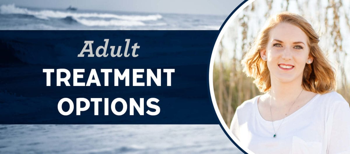 adult treatment options
